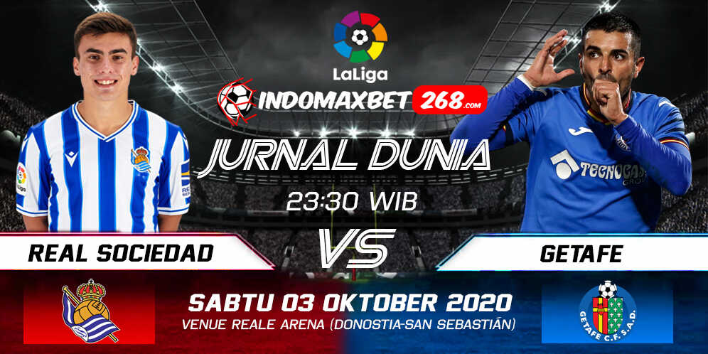 Prediksi Real Sociedad Vs Getafe 03 Oktober 2020 Pukul 23.30 WIB