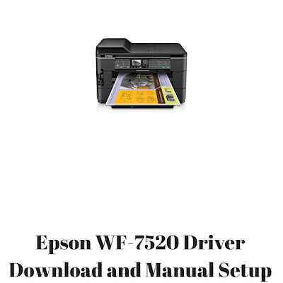Epson WF-7520 Driver Download and Manual Setup