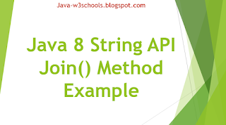 Java 8 String API Join() Method Example