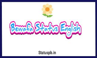 Bewafa Status in english