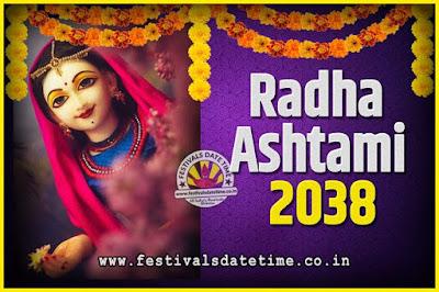 2038 Radha Astami Pooja Date and Time, 2038 Radha Astami Calendar