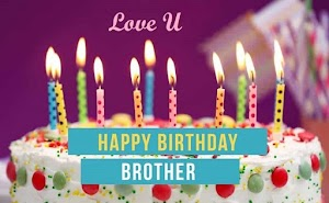 Happy Birthday Brother Images - Best Wishes