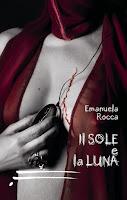 http://lindabertasi.blogspot.it/2013/05/il-sole-e-la-luna-di-emanuela-rocca.html