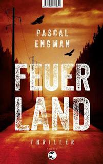 Feuerland ; Pascal Engman ; Tropen ; Klett Cotta Verlag