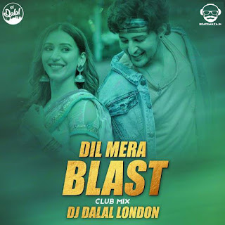 Dil Mera Blast (Remix) - Dj Dalal London