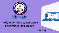 Periyar University Research Fellowship Hall Ticket