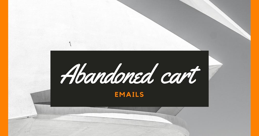 abandoned cart emails five rules to make it work fromdev. Black Bedroom Furniture Sets. Home Design Ideas