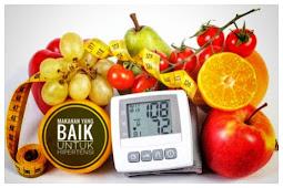 Makanan yang baik dikonsumsi bagi penderita hipertensi