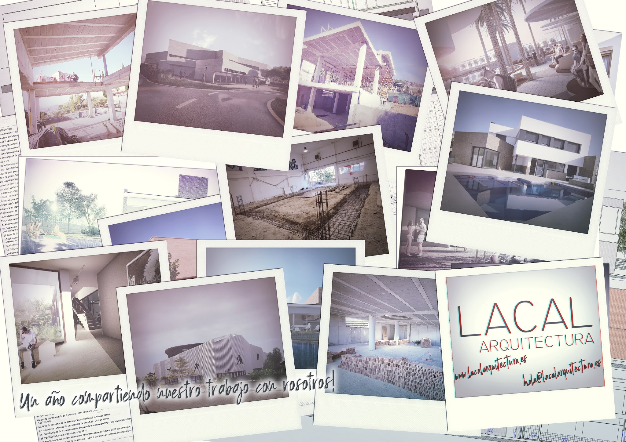 LACAL arquitectura. Arquitectos Granada. Un año compartiendo nuestro trabajo con vosotros. Javier Antonio Ros López, arquitecto. Daniel Cano Expósito, arquitecto.