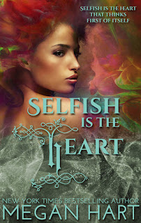 Selfish is the Heart 3
