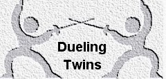 Dueling Twins Series