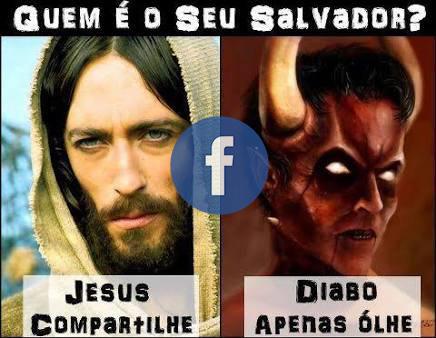 Pérolas do facebook, Jesus = curte e compartilha, diabo = só olha.