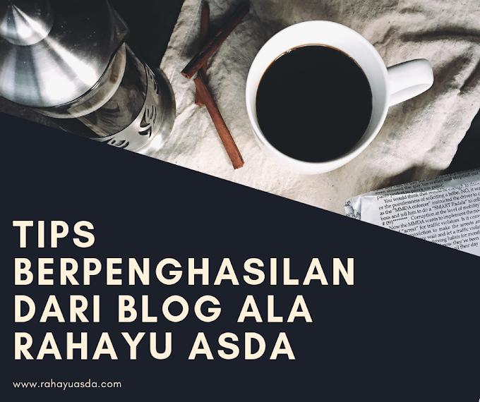Tips Berpenghasilan Dari Blog Ala Rahayu Asda