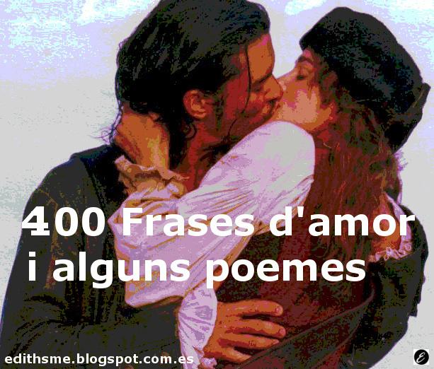 Edithsme 100 Frases D Amor I Alguns Poemes Per Dir T Estimo