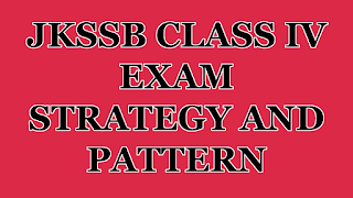 Jkssb class iv exam strategy and pattern
