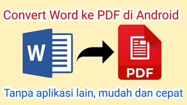Cara Mengubah Word ke PDF di HP Android - E-gaptek