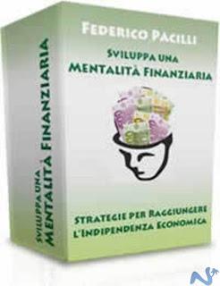 Sviluppa una mentalità finanziaria - Federico Pacilli (ricchezza)