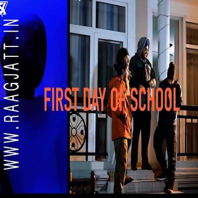 First Day of School by Sikander Kahlon lyrics