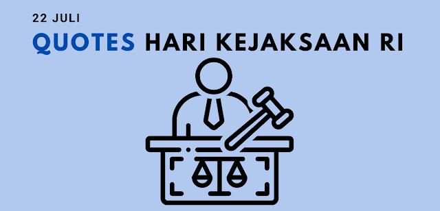 Quotes Ucapan Selamat Hari Kejaksaan Indonesia 22 Juli