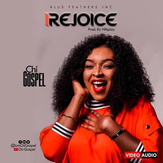 AUDIO + VIDEO: Chi Gospel - iRejoice