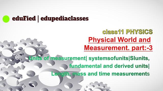 physics of class 11