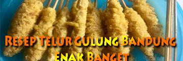 Resep Telur Gulung Bandung Enak Banget