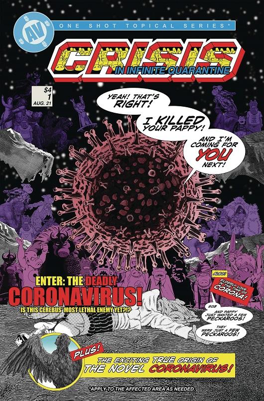 Crisis on Infinite Quarantine