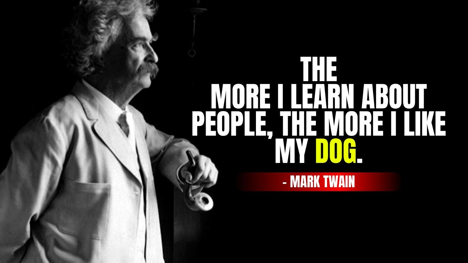 Mark Twain Quotes About Dog & Life, Mark Twain Quotes on Life