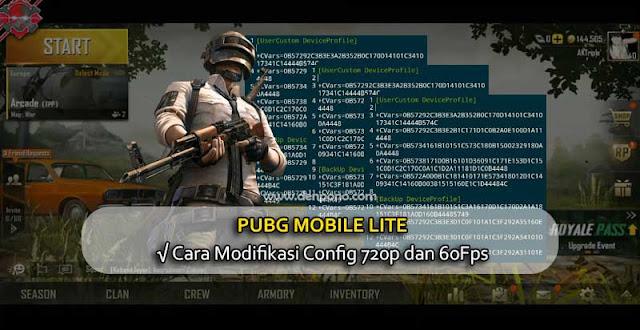 Cara Modifikasi Config 720p dan 60Fps Pubg Mobile Lite