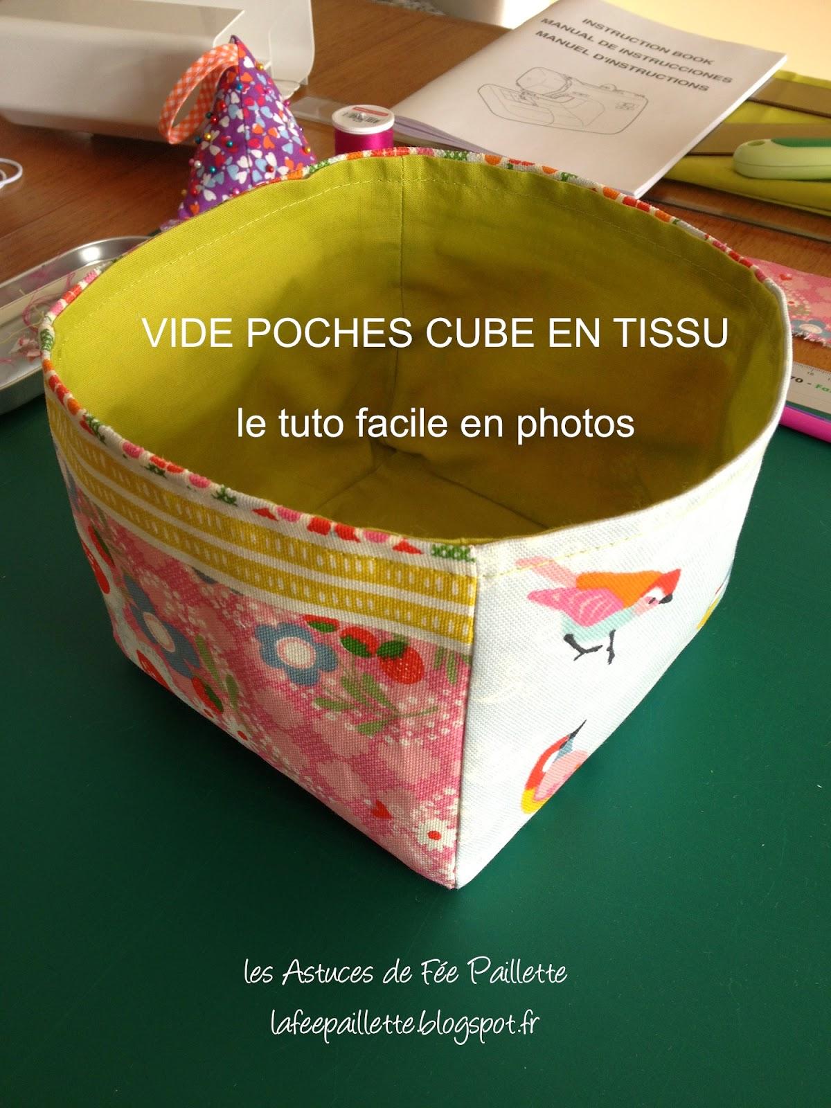 Super Les Astuces de Fée Paillette: Tuto Coudre un VIDE POCHE CUBE forme  WR04