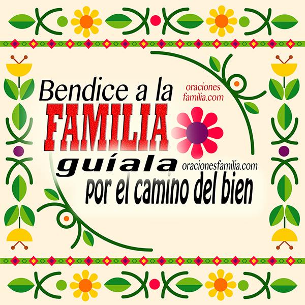 Oración bonita por la familia, frases cristianas de la familia,   bendición de Dios, oraciones por Mery Bracho.