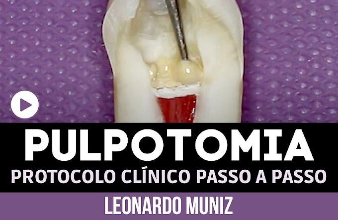 PULPOTOMIA: Protocolo Clínico Passo a Passo - Leonardo Muniz