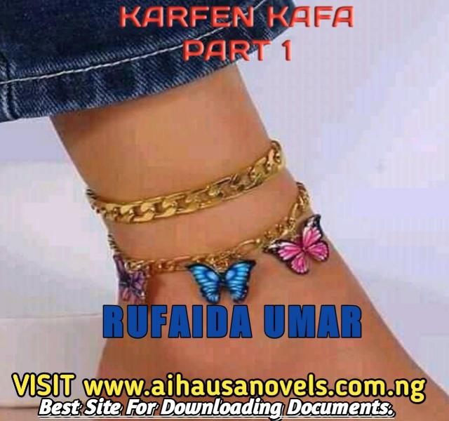 KARFEN KAFA PART 1 Hausa Novel By Rufaida Umar