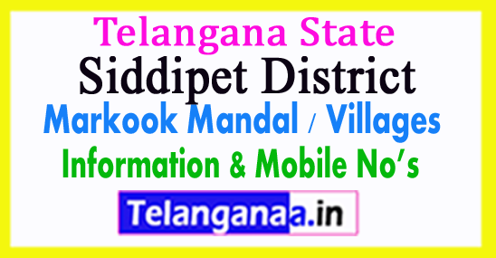 Siddipet District Markook Mandal Village in Telangana State