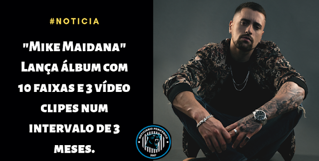 """Mike Maidana"" Lança álbum com 10 faixas e 3 vídeo clipes num intervalo de 3 meses."