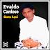 Evaldo Cardoso - Senta Aqui