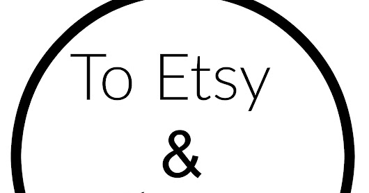 Selling your poducts on etsy and beyond: my story