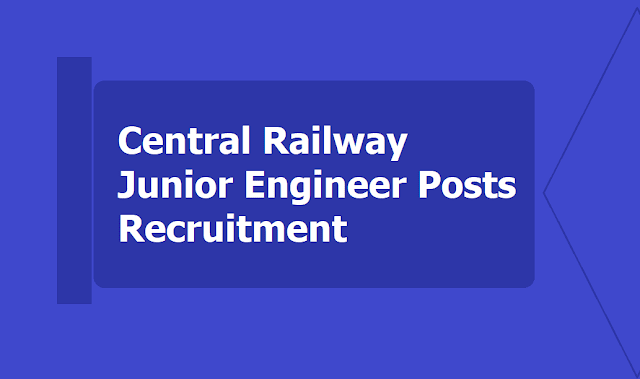 Central Railway Junior Engineer posts Recruitment 2019, Apply Online till July 19