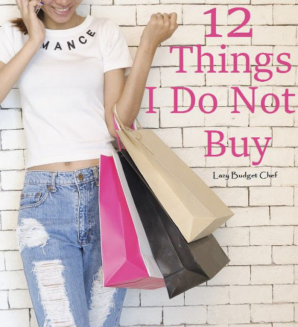12 things I do not spend money on