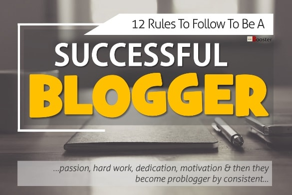 Successful Blogger Rules To Follow To Be A Successful Blogger ProBlogger
