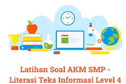 Latihan Soal dan Kunci Jawaban AKM SMP - Literasi Teks Informasi Level 4