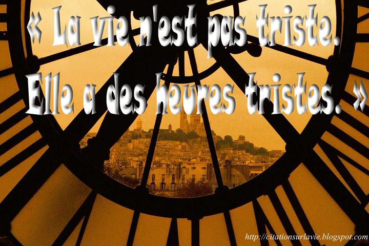 Citations sur la vie : Citations triste ~ Citation sur la vie