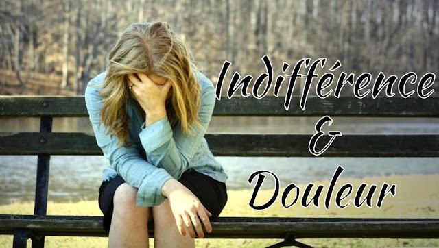 Femme triste : Indifférence & Douleur