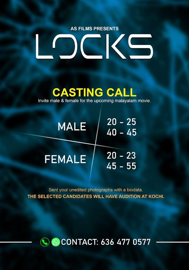 CASTING CALL FOR AN UPCOMING MALAYALAM MOVIE 'LOCKS'