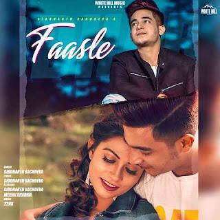 Faasle - Siddharth Sachdeva Song Lyrics Mp3 Audio & Video Download
