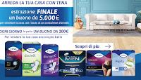 Logo Concorso ''Arreda la tua casa con Tena'' : vinci 184 buoni da 100€ e 5.000 euro per arredare casa
