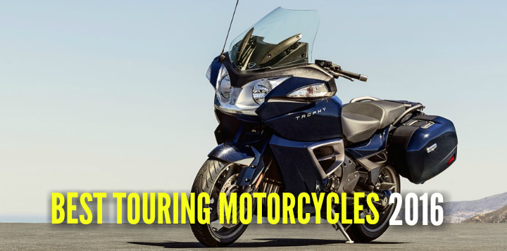 Go The Distance Best Touring Motorcycles 2016