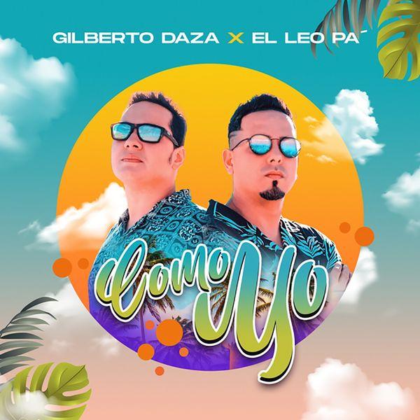 El Leo Pa' – Como Yo (Feat.Gilberto Daza) (Single) 2021 (Exclusivo WC)