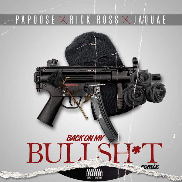 Papoose - Back On My Bullshit (Remix) [feat. Rick Ross & Jaquae] - Single Cover