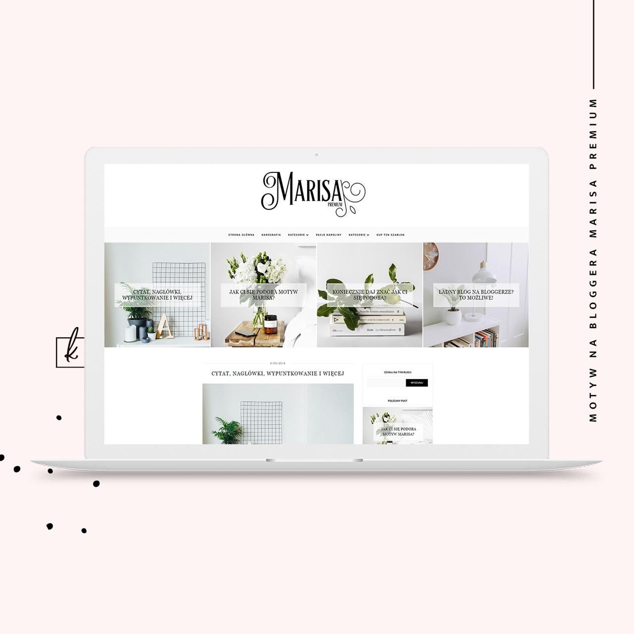 Szablon na bloggera Marisa Premium na blogspota do kupienia!
